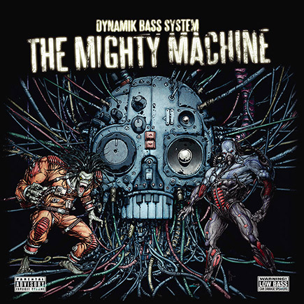 Dynamik Bass System - The Mighty Machine - Dominance Electricity