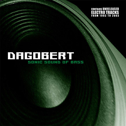 Dagobert - Sonic Sound Of Bass - Dominance Electricity
